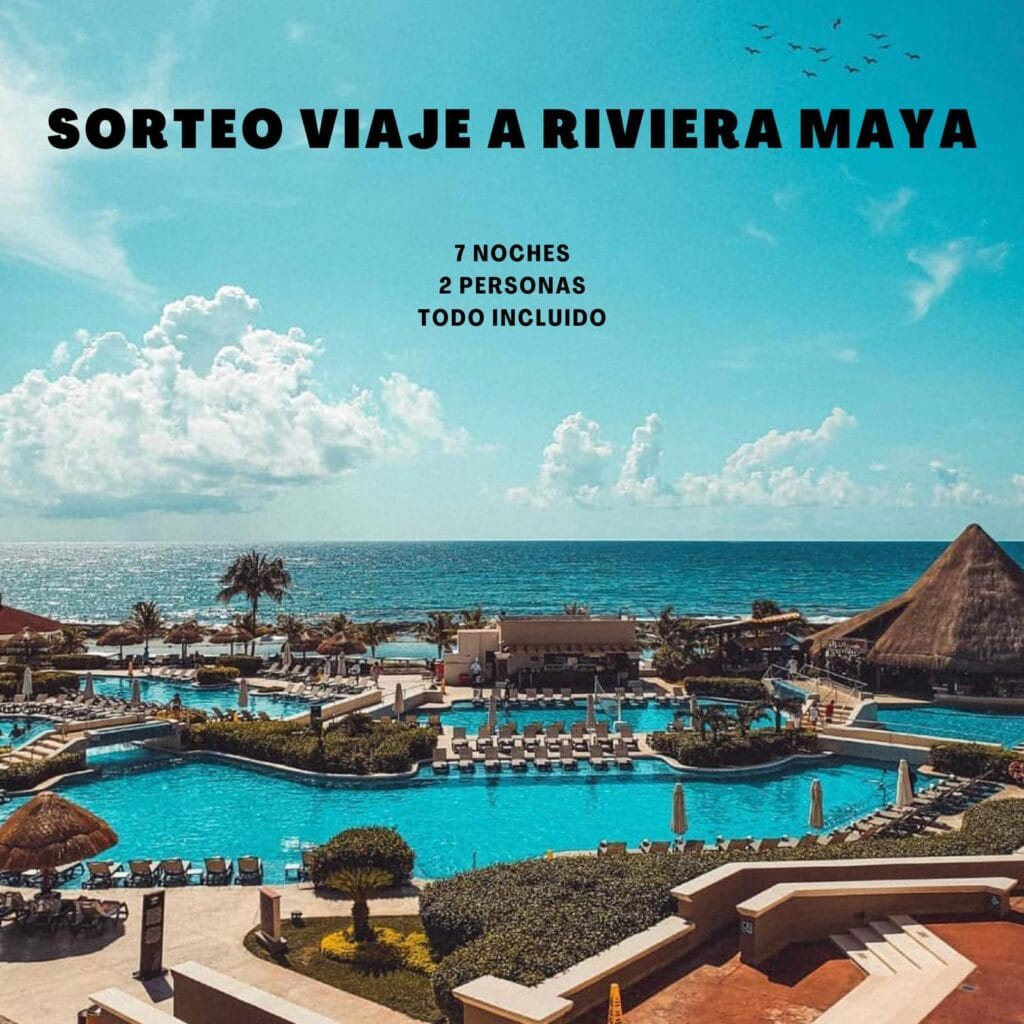 SORTEO VIAJE A RIVERA MAYA - Sorteo Viaje a Rivera Maya